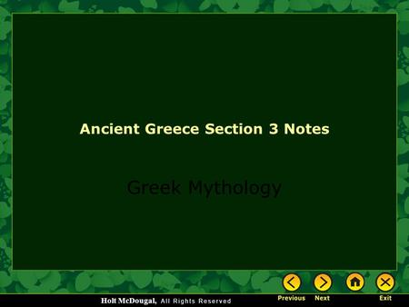 Holt McDougal, Ancient Greece Section 3 Notes Greek Mythology.