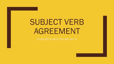 "SUBJECT VERB AGREEMENT 10 RULES TO HELP YOU GET AN ""A"""