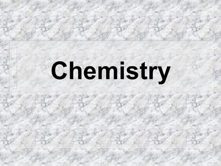 Chemistry. Outline Chemistry introduction Atoms Chemical symbols.