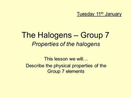 Properties of the halogens