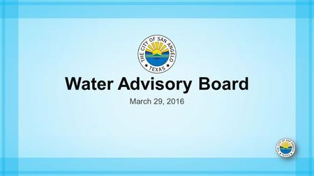 Water Advisory Board March 29, 2016. Annual rainfall 1995-2015.