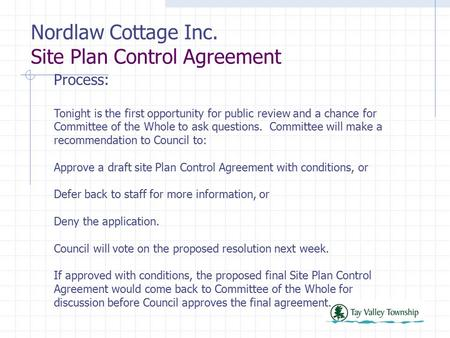 Nordlaw Cottage Inc. Site Plan Control Agreement