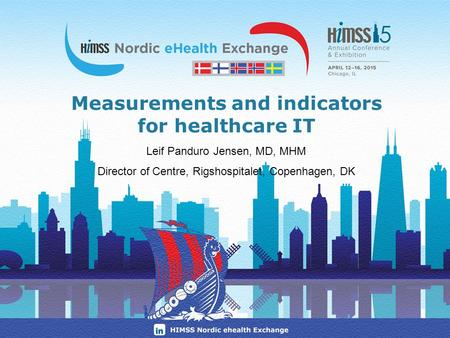 Measurements and indicators for healthcare IT