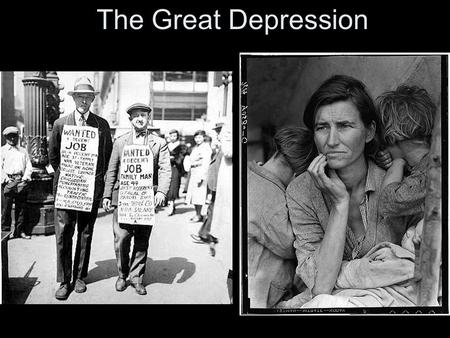 The Great Depression. Essential Question Analyze the causes and effects of the Great Depression.