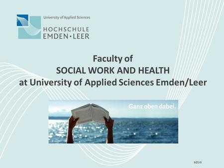 Faculty of SOCIAL WORK AND HEALTH at University of Applied Sciences Emden/Leer 9/2015.