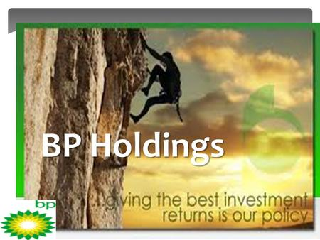 BP Holdings. Kinder Morgan and BP North America Enter into Long-Term Agreements Kinder Morgan Energy Partners, L.P. (NYSE: KMP) and BP North America (NYSE: