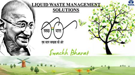 LIQUID WASTE MANAGEMENT SOLUTIONS. Commercial Vehicles Business Unit SWACHH BHARAT ABHIYAAN.