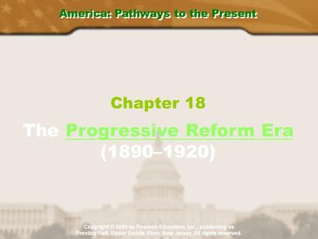 Chapter 18: The Progressive Reform Era (1890-1920) PowerPoint Presentation, PPT - DocSlides