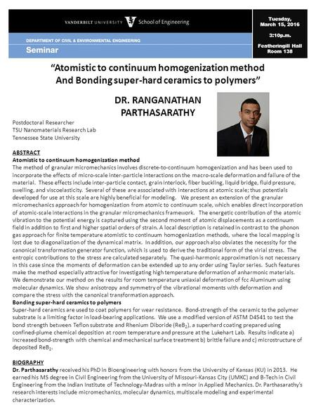 "Tuesday, March 15, 2016 3:10p.m. Featheringill Hall Room 138 ""Atomistic to continuum homogenization method And Bonding super-hard ceramics to polymers"""