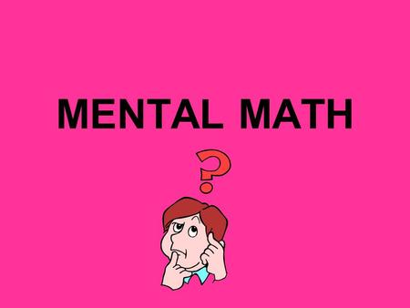 MENTAL MATH DRAW THAT SHAPE In this timed test you will have to DRAW some geometric figures. Some may be able to be drawn two or three different ways.