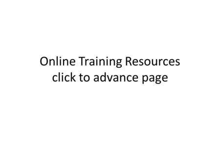 Online Training Resources click to advance page. LINKS Fry's Picture Nouns Flashcards Picture Dictionary with audio and spelling this link includes alphabet.