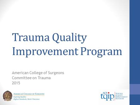 Trauma Quality Improvement Program