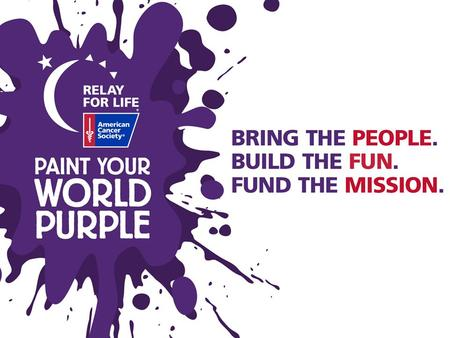 What is Relay For Life? A community-driven fundraiser dedicated to celebrating our Survivors & caregivers, remembering those we've lost & to fighting.