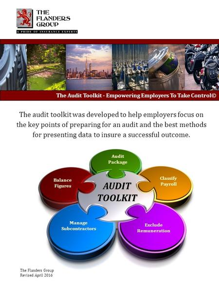 The Audit Toolkit - Empowering Employers To Take Control© The audit toolkit was developed to help employers focus on the key points of preparing for an.