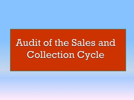 Identify the accounts and the classes of transactions in the Financial Sttaments.