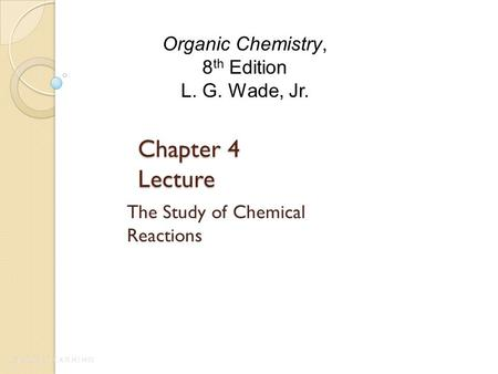 The Study of Chemical Reactions