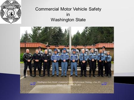 Commercial Motor Vehicle Safety in Washington State.
