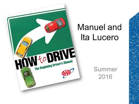 Manuel and Ita Lucero Summer 2016.