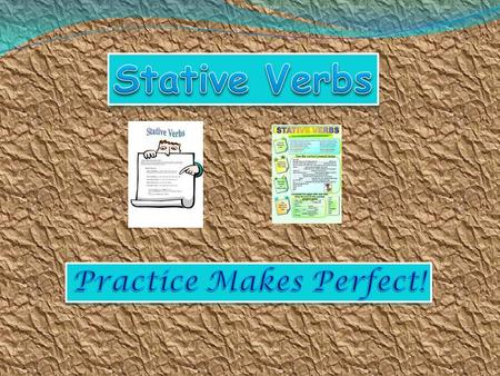 Dynamic verbs (or action verbs) usually describe actions we can take, or things that happen Stative verbs usually refer to a state or condition which.