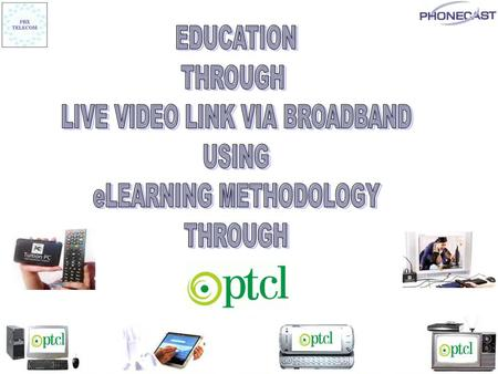 TELECAST OF LIVE EDUCATIONAL CLASSES ON TELEVISION LAPTOPS, TABLETS & <strong>MOBILES</strong> THROUGH METRO LAN WITH OR WITHOUT INTERNET.