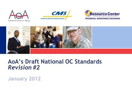 January 2012 AoA's Draft National OC Standards Revision #2.