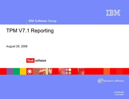 IBM Software Group © 2006 IBM Corporation Confidentiality/date line: 13pt Arial Regular, white Maximum length: 1 line Information separated by vertical.