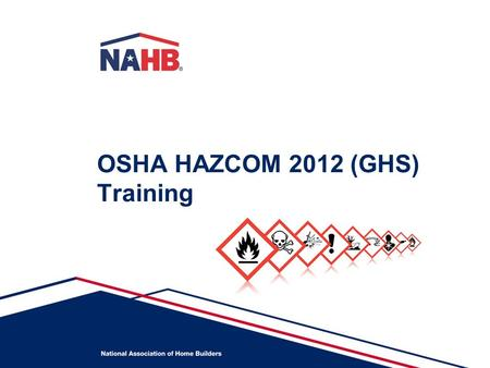 OSHA HAZCOM 2012 (GHS) Training. NOTICE! This power point outlines employer and employee responsibilities under OSHA's HAZCOM 2012 standard. It is intended.