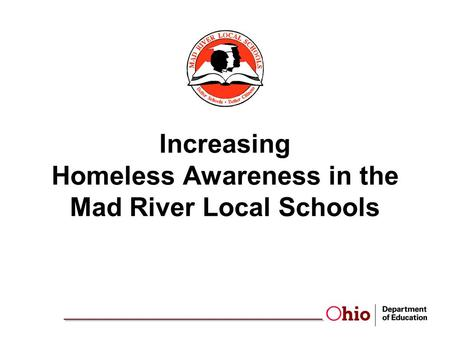 Increasing Homeless Awareness in the Mad River Local Schools.