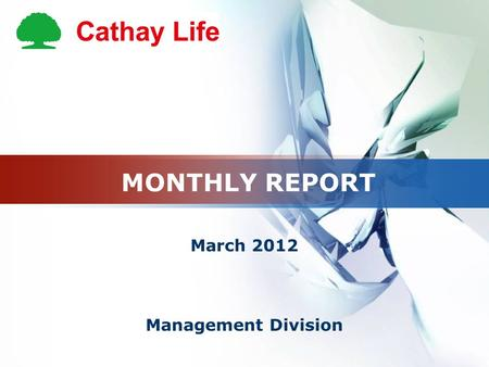 MONTHLY REPORT March 2012 Management Division. HR MONTHLY REPORT March 2012.