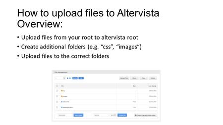 How to upload files to Altervista Overview: