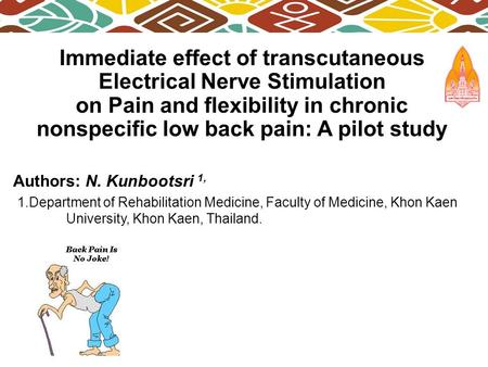 Immediate effect of transcutaneous Electrical Nerve Stimulation on Pain and flexibility in chronic nonspecific low back pain: A pilot study Authors: N.