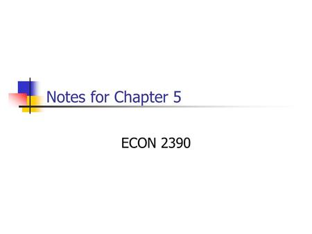 Notes for Chapter 5 ECON 2390. 2 Economics of Environmental Quality The exchange of private goods and services will generally result in socially efficient.