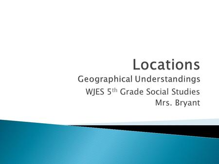 Locations Geographical Understandings