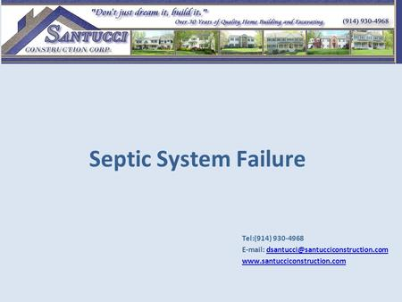 Septic System Failure Tel:(914) 930-4968