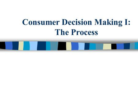 Consumer Decision Making I: The Process. What Would a Pet Owner Need to Know in Order to Make a Decision About Buying Pet Insurance? 2 Copyright 2010.
