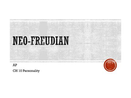 freudian and neo freudian psychoanalysis theories Clarifying the basic principles of freuds theories a word about the terms psychoanalysis and psychodynamics the term encompasses both freudian.