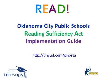 Oklahoma City Public Schools R eading S ufficiency A ct Implementation Guide