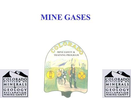 MINE GASES. Normal Air is made up of: Nitrogen 78% Oxygen 21% Trace Gases 1%