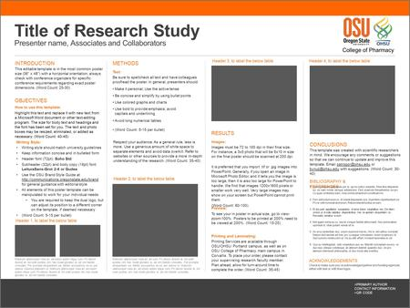 "Title of Research Study Presenter name, Associates and Collaborators INTRODUCTION This editable template is in the most common poster size (36"" x 48"")"