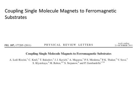 Coupling Single Molecule Magnets to Ferromagnetic Substrates.