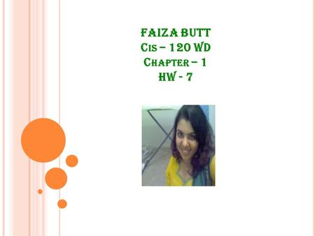FAIZA BUTT C IS – 120 WD C HAPTER – 1 HW - 7. S OUTH HAVEN PARK DISTRICT New Spring Seminars Bobbie Willis, Director.