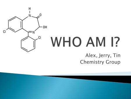 Alex, Jerry, Tin Chemistry Group. 1. How many kinds of and numbers of does one compound have? 2. How many charge does one atom has?