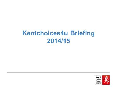 Kentchoices4u Briefing 2014/15. Agenda Timeline How do I set my school up on UCAS Progress? How do I support my learners? How do I manage applications?