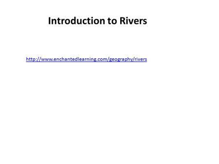Introduction to Rivers