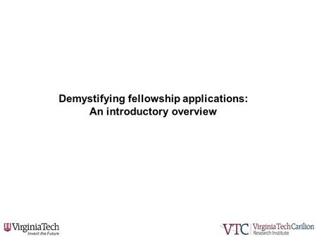 Demystifying fellowship applications: An introductory overview.