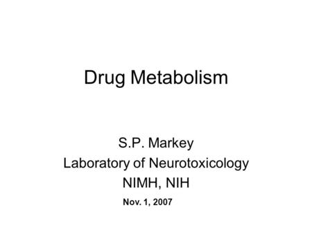 S.P. Markey Laboratory of Neurotoxicology NIMH, NIH