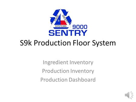 S9k Production Floor System Ingredient Inventory Production Inventory Production Dashboard.