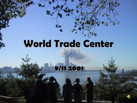 World Trade Center 9/11 2001. Information Preceded by: Empire State Building Surpassed by: Sears Tower Location: New York City, Lower Manhattan Status: