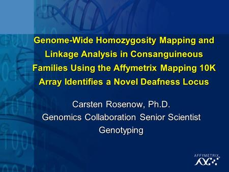 Genome-Wide Homozygosity Mapping and Linkage Analysis in Consanguineous Families Using the Affymetrix Mapping 10K Array Identifies a Novel Deafness Locus.