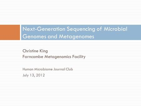 Next-Generation Sequencing of Microbial Genomes and Metagenomes